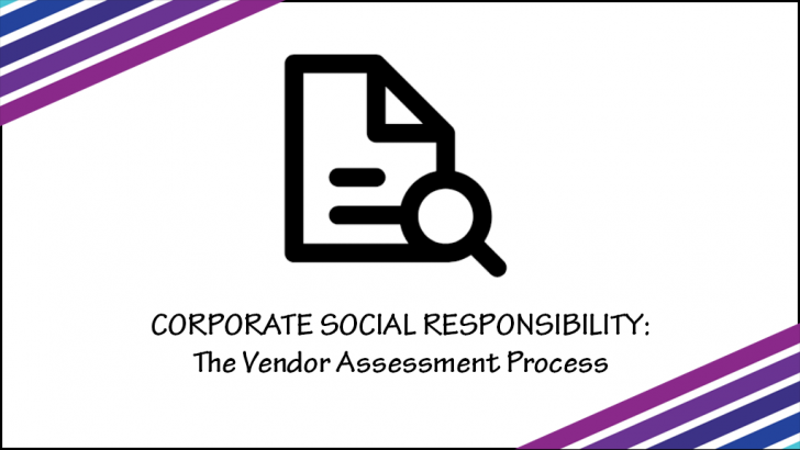 Part 3:  Managing Risk In Your Global Supply Chain – The Vendor Assessment Process