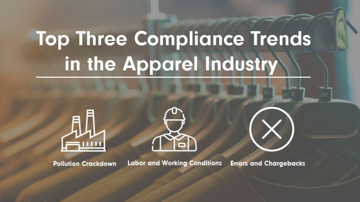 Top Three Compliance Trends in the Apparel Industry