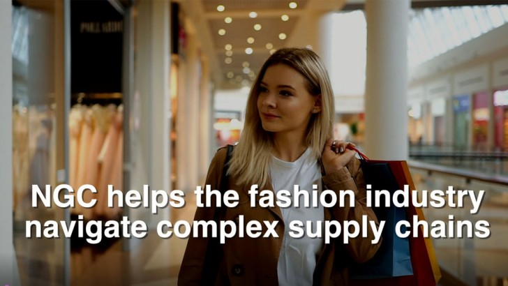 NGC helps the Fashion Industry Navigate Complex Supply Chains